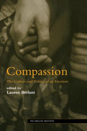 Compassion: The Culture and Politics of an Emotion book cover