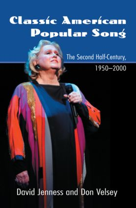 Classic American Popular Song: The Second Half-Century, 1950-2000, 1st Edition (Paperback) book cover