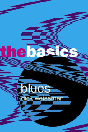 Blues: The Basics (Paperback) book cover