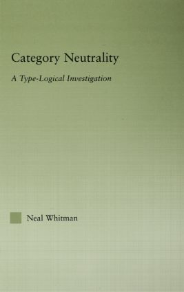 Category Neutrality: A Type-Logical Investigation (Hardback) book cover