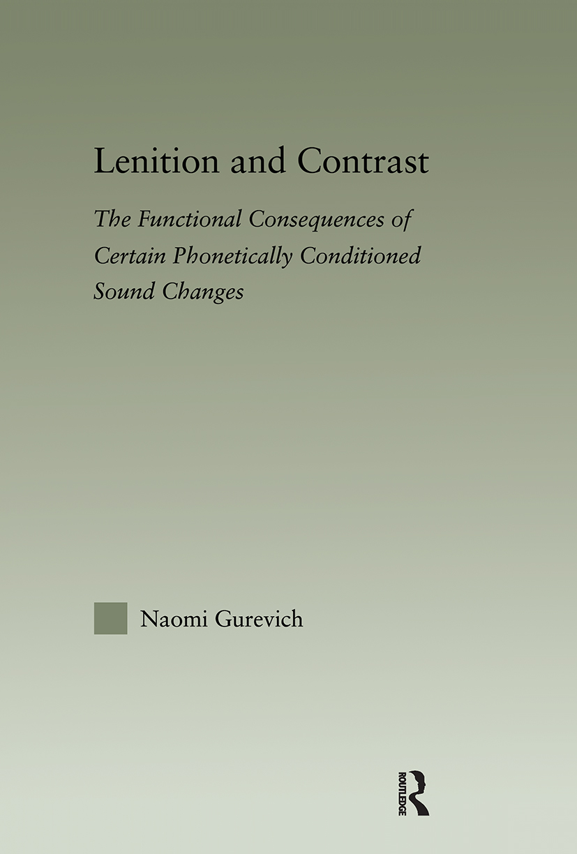 Lenition and Contrast: The Functional Consequences of Certain Phonetically Conditioned Sound Changes (Hardback) book cover