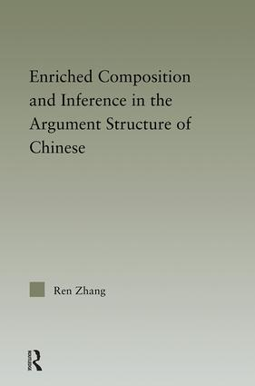 Enriched Composition and Inference in the Argument Structure of Chinese (Hardback) book cover