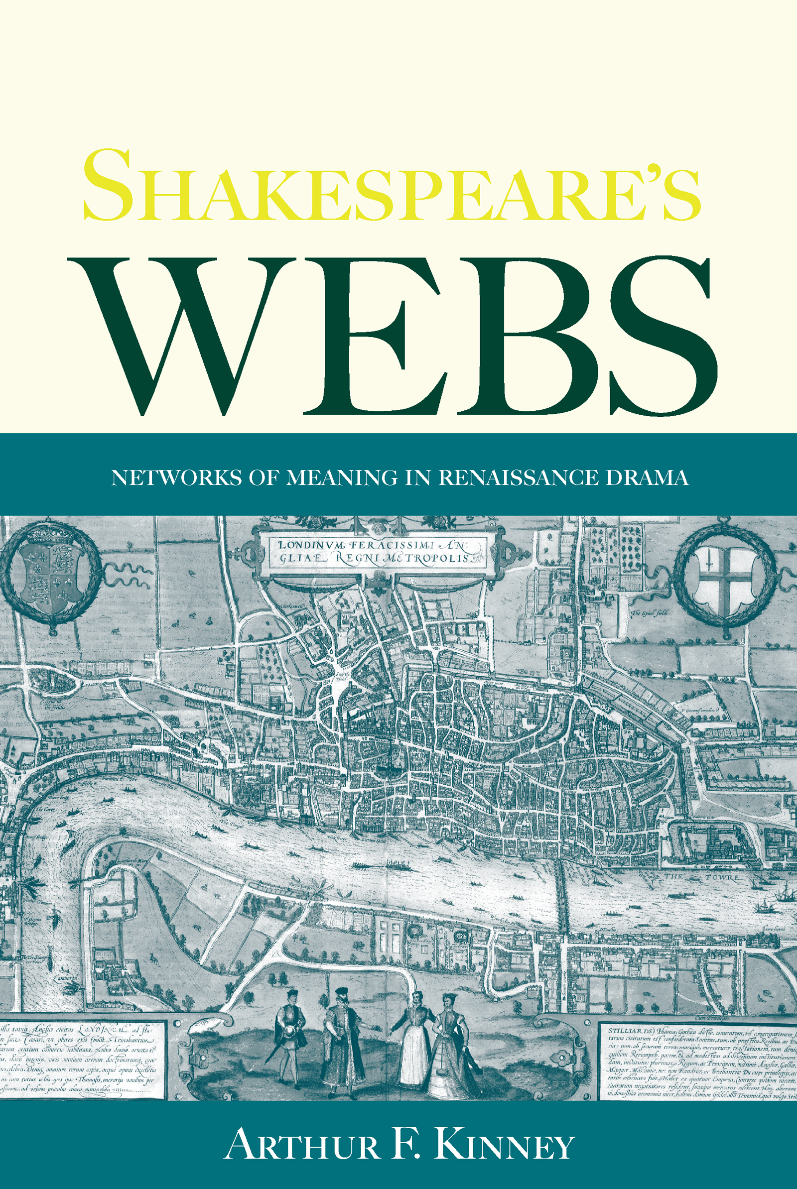 Shakespeare's Webs: Networks of Meaning in Renaissance Drama, 1st Edition (e-Book) book cover
