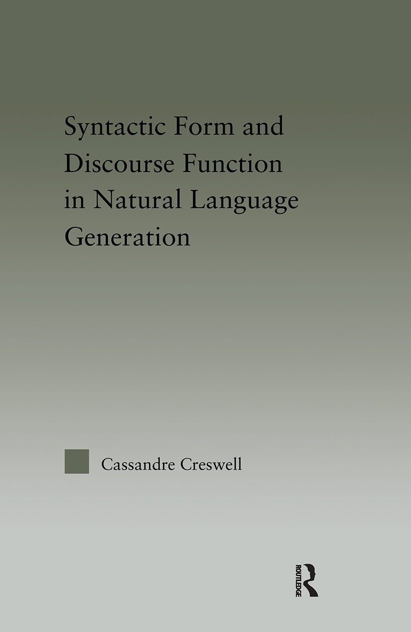 Discourse Function & Syntactic Form in Natural Language Generation (Hardback) book cover