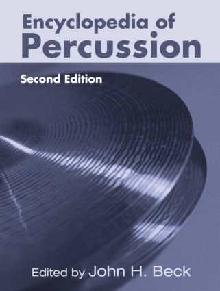 Encyclopedia of Percussion: 2nd Edition (Hardback) book cover