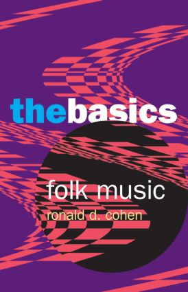 Folk Music: The Basics: 1st Edition (Paperback) book cover