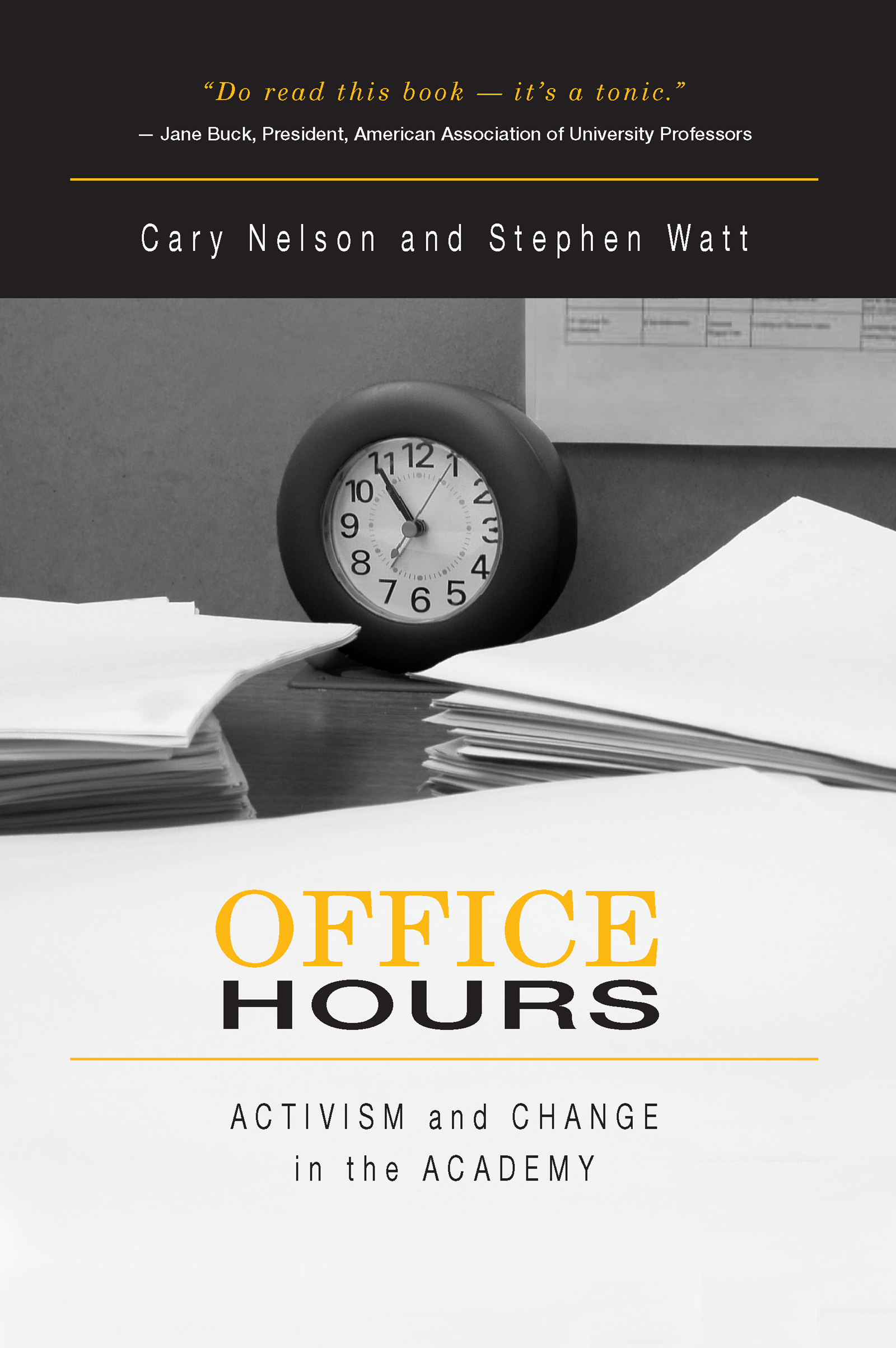 Office Hours: Activism and Change in the Academy (Paperback) book cover