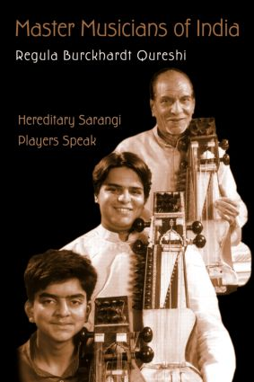 Master Musicians of India: Hereditary Sarangi Players Speak, 1st Edition (Paperback) book cover