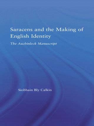 Saracens and the Making of English Identity: The Auchinleck Manuscript (Hardback) book cover