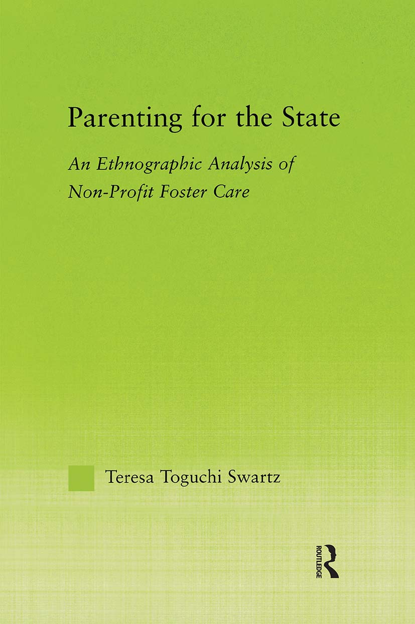 Parenting for the State: An Ethnographic Analysis of Non-Profit Foster Care (Paperback) book cover