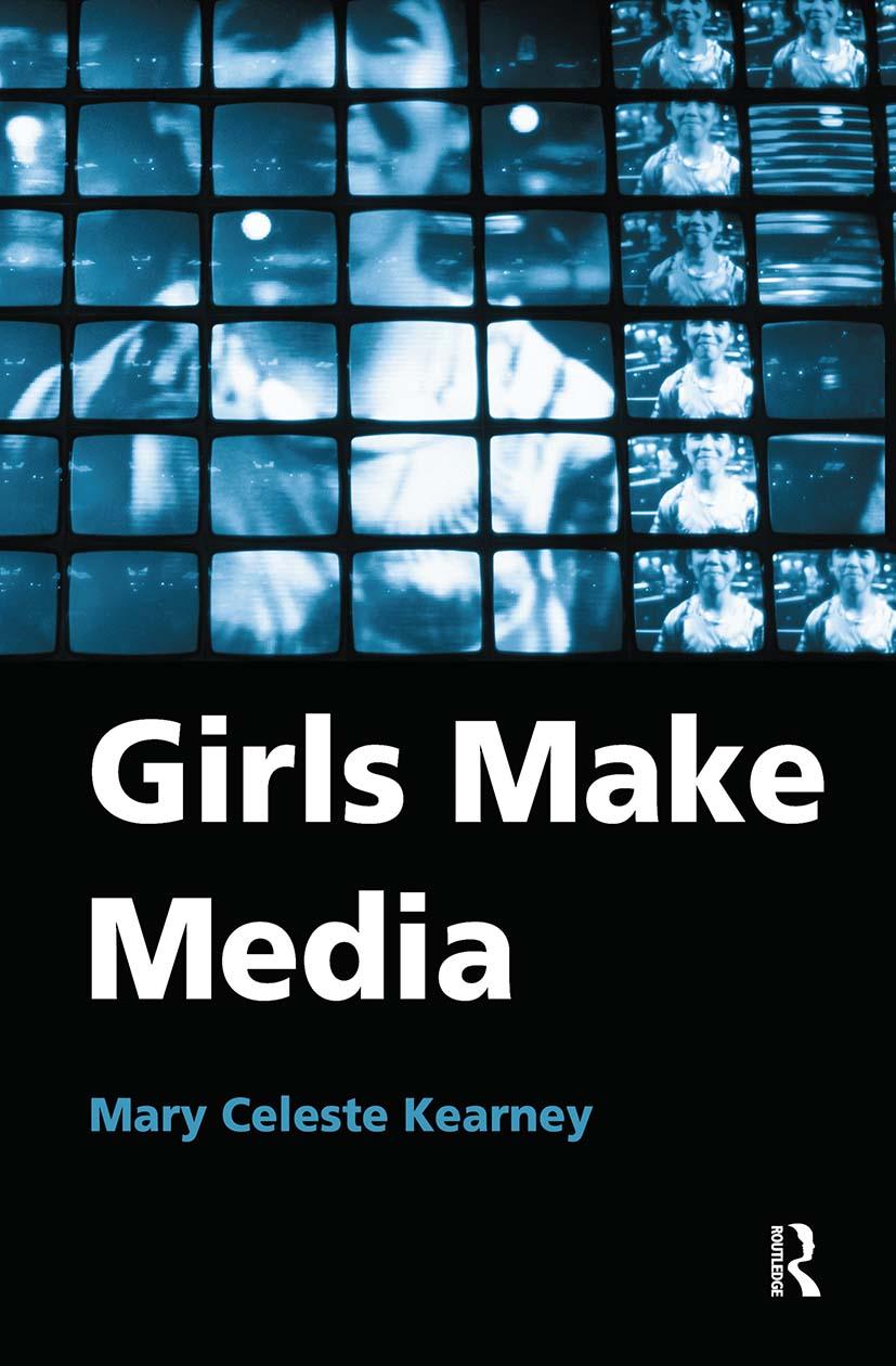 Girls Make Media: 1st Edition (Hardback) book cover