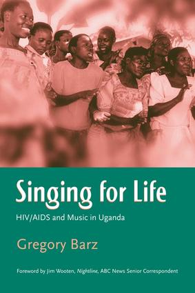 Singing For Life: HIV/AIDS and Music in Uganda, 1st Edition (Hardback) book cover