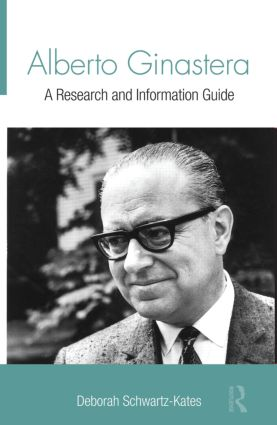 Alberto Ginastera: A Research and Information Guide (Hardback) book cover