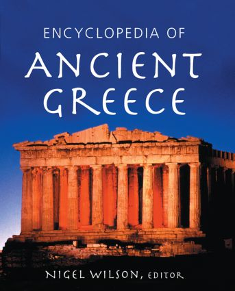 Encyclopedia of Ancient Greece: 1st Edition (Hardback) book cover