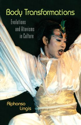Body Transformations: Evolutions and Atavisms in Culture, 1st Edition (Paperback) book cover