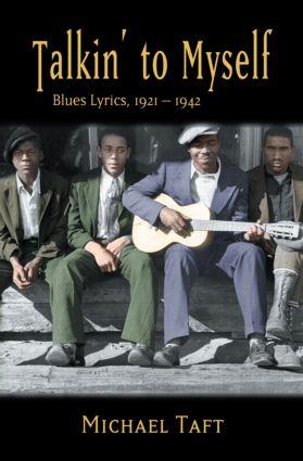 Talkin' to Myself: Blues Lyrics, 1921-1942 (Paperback) book cover