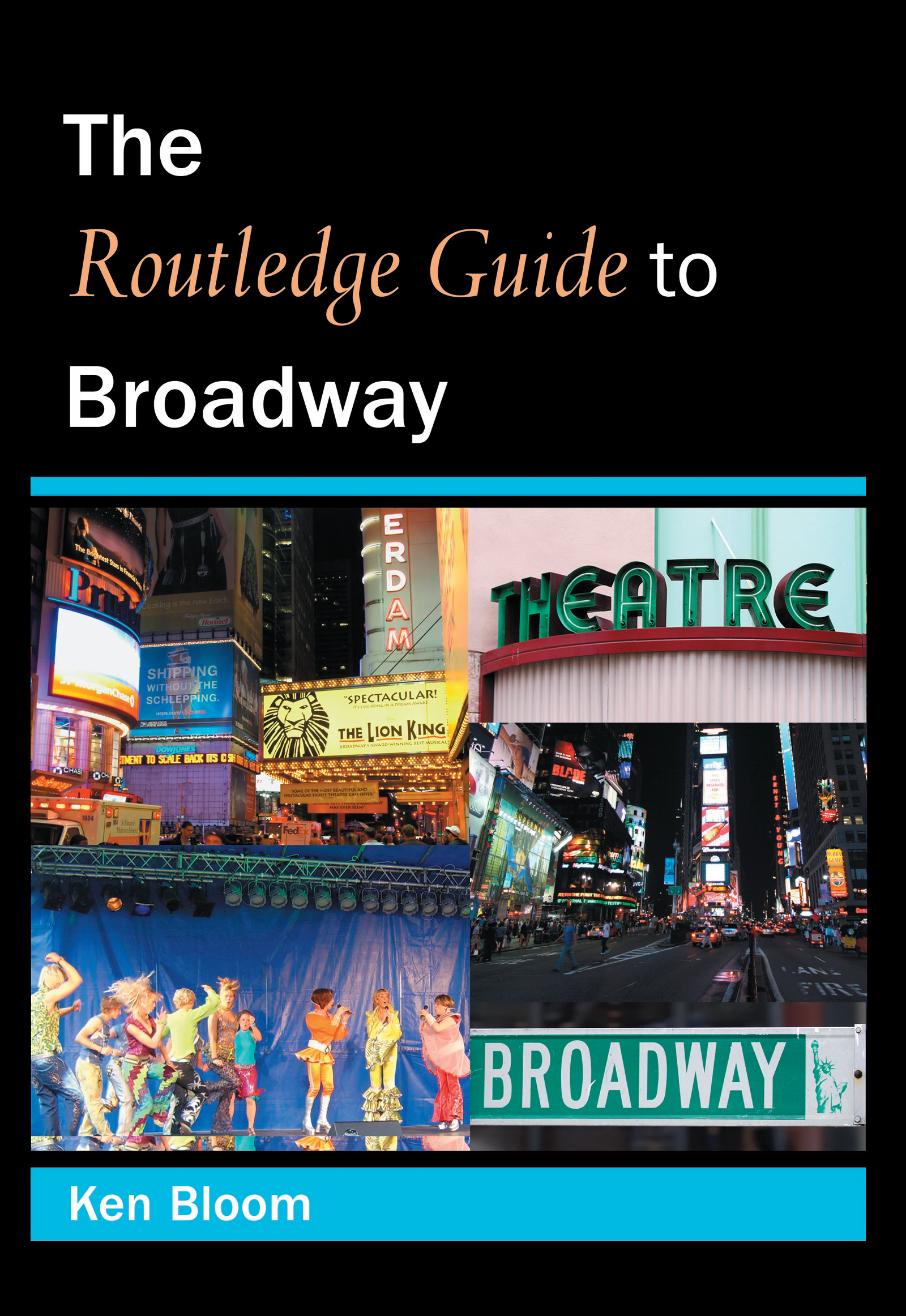 Routledge Guide to Broadway (Paperback) book cover