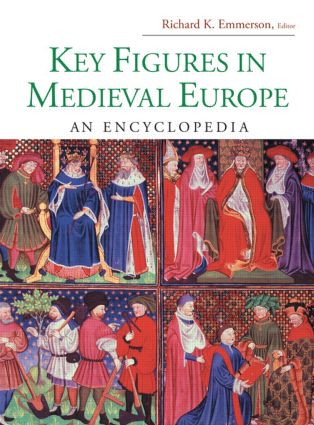 Key Figures in Medieval Europe: An Encyclopedia (Hardback) book cover