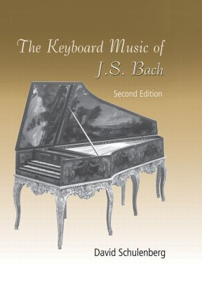 The Keyboard Music of J.S. Bach: 2nd Edition (Hardback) book cover