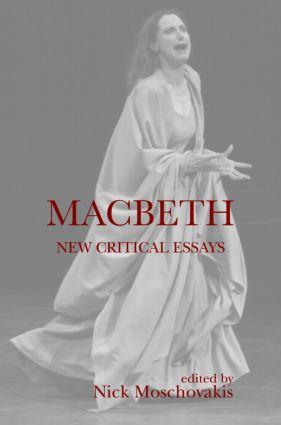 Macbeth: New Critical Essays (Hardback) book cover