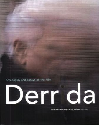 Derrida: Screenplay and Essays on the Film, 1st Edition (Paperback) book cover