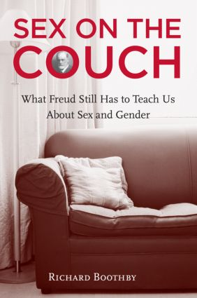 Sex on the Couch: What Freud Still Has To Teach Us About Sex and Gender, 1st Edition (Paperback) book cover