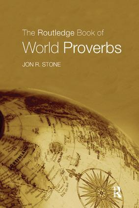 The Routledge Book of World Proverbs: 1st Edition (Paperback) book cover