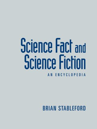 Science Fact and Science Fiction: An Encyclopedia, 1st Edition (Hardback) book cover