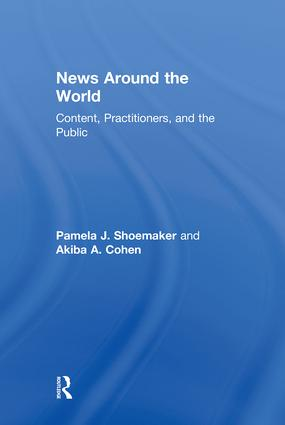 News Around the World: Content, Practitioners, and the Public, 1st Edition (Hardback) book cover
