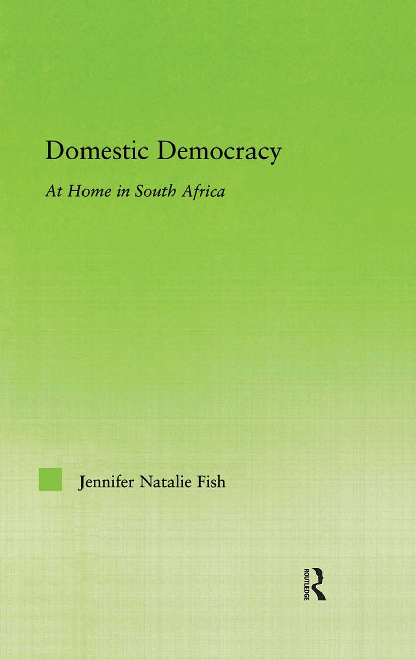Domestic Democracy: At Home in South Africa (Paperback) book cover