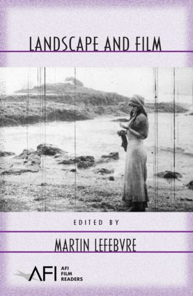 Landscape and Film: 1st Edition (Paperback) book cover
