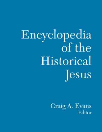 The Routledge Encyclopedia of the Historical Jesus (Hardback) book cover