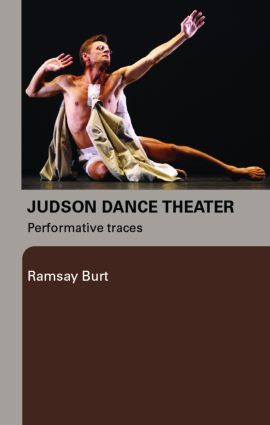 Judson Dance Theater: Performative Traces, 1st Edition (Paperback) book cover