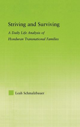 Striving and Surviving: A Daily Life Analysis of Honduran Transnational Families (Hardback) book cover