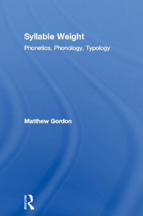 Syllable Weight: Phonetics, Phonology, Typology, 1st Edition (Hardback) book cover