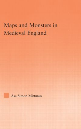 Maps and Monsters in Medieval England (Hardback) book cover