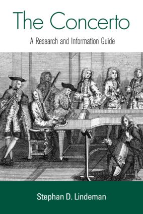 The Concerto: A Research and Information Guide, 1st Edition (Hardback) book cover