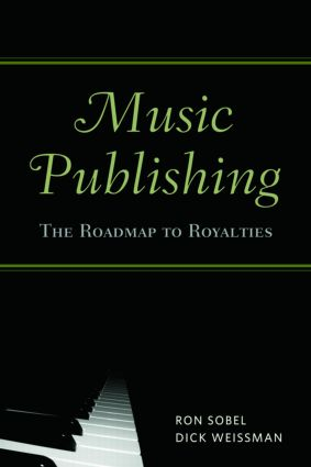 Music Publishing: The Roadmap to Royalties (Paperback) book cover