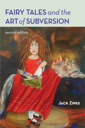 Fairy Tales and the Art of Subversion: 2nd Edition (Paperback) book cover