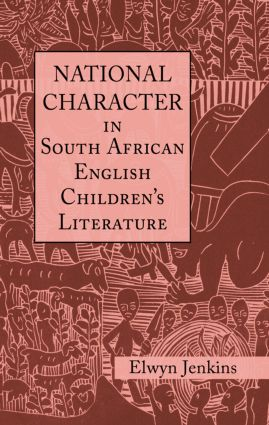 National Character in South African English Children's Literature (Hardback) book cover