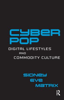 Cyberpop: Digital Lifestyles and Commodity Culture (Hardback) book cover