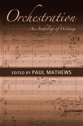 Orchestration: An Anthology of Writings (Paperback) book cover