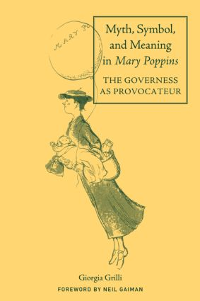 Myth, Symbol, and Meaning in Mary Poppins (Hardback) book cover