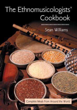 The Ethnomusicologists' Cookbook: Complete Meals from Around the World (Paperback) book cover