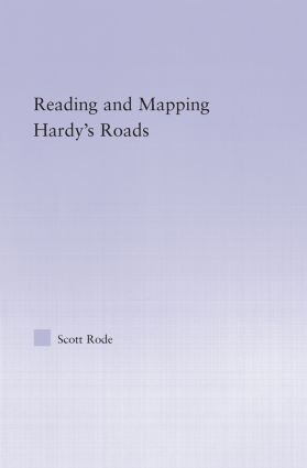 Reading and Mapping Hardy's Roads (Hardback) book cover