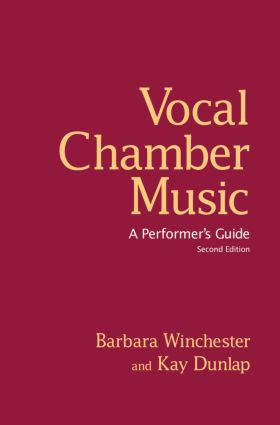 Vocal Chamber Music: A Performer's Guide, 1st Edition (Hardback) book cover