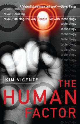 The Human Factor: Revolutionizing the Way People Live with Technology (Paperback) book cover