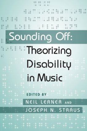 Sounding Off: Theorizing Disability in Music (Paperback) book cover