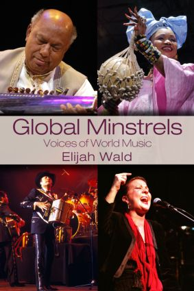 Global Minstrels: Voices of World Music (Paperback) book cover