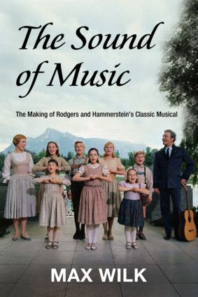 The Making of the Sound of Music: 1st Edition (Paperback) book cover